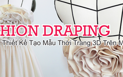Khóa Học Fashion Draping