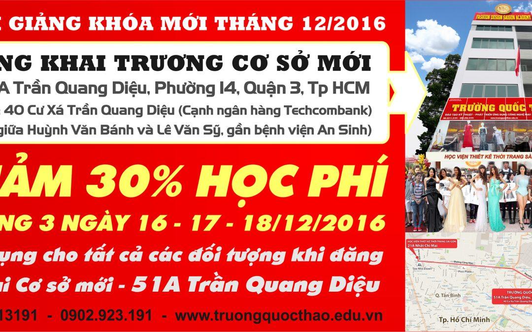 Mừng Khai Trương Cơ Sở Mới – Giảm 30% học phí khi đăng ký tại 51A Trần Quang Diệu – Quận 3