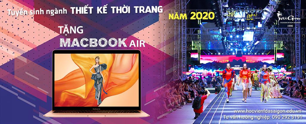 Tuyển Sinh Năm 2020 Chuyên Ngành Thiết Kế Thời Trang Tại Tp HCM – Tặng Macbook Air